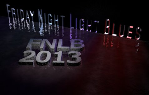Friday Night Light Blues edition 2013