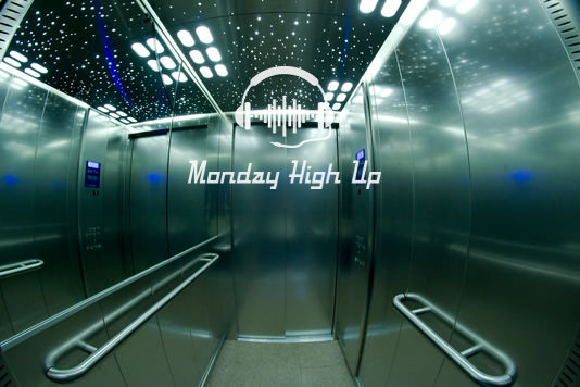 Monday High Up